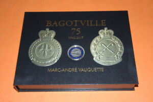 CFB Bagotville History Book - 75 Years of Air Defence 1942-2017