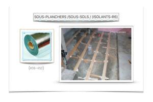 (#08~452)  SOUS-PLANCHERS /SOUS-SOLS / (ISOLANTS-R6) - 0.10$ /P.