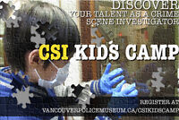 CSI Kids Camp at the Vancouver Police Museum