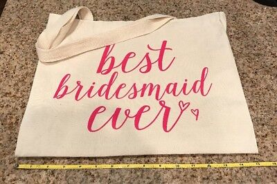 Tote Bag Wedding Day Gift for 'Best Bridesmaid Ever'