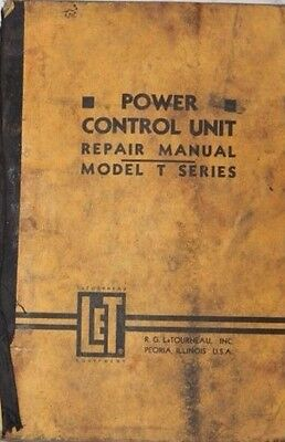 R.g. Letourneau Inc Power Control Unit Repair Manual Model T Series