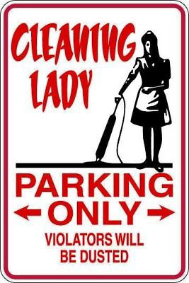 Cleaning Lady Parking Only Metal Sign  Gift Free Shipping Gift Free Shipping