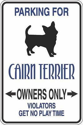 "Metal Sign Parking For Cairn Terrier Owners Only 8"" x 12"" Aluminum S294"