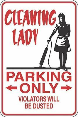 """Metal Sign Cleaning Lady Parking Only 8"""" x 12"""" Aluminum S260"""