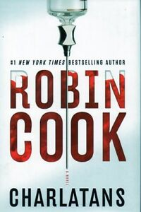 CHARLATANS BY ROBIN COOK MASTER OF THE MEDICAL THRILLER NEW
