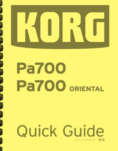 Korg PA700 Professional Arranger QUICK GUIDE MANUAL