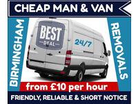 £10 p/h MAN & VAN HOUSE & OFFICE REMOVALS + VAN HIRE + FURNITURE ETC