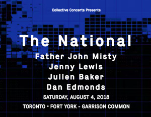THE NATIONAL, FATHER JOHN MISTY - Toronto - Aug 4 (2 tickets)