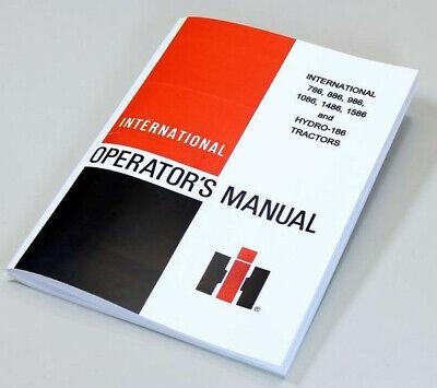International Ih 1486 1586 Hydro 186 Tractor Owners Operators Manual Maintenance