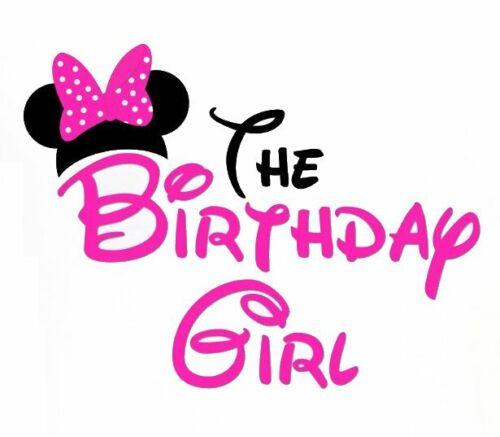 ***********DISNEY  MINNIE MOUSE  THE BIRTHDAY GIRL*****SHIRT IRON ON TRANSFER