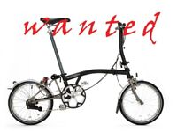 WANTED Brompton 3speed or over no other folding bike NO tern dohan specialized scott trek raleigh