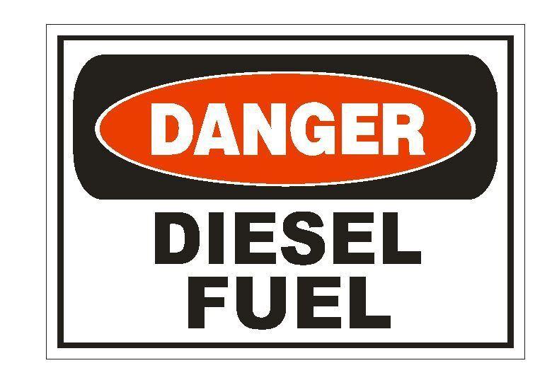 Home Decoration - Danger Diesel Fuel Sticker Safety Sign Decal Label D873