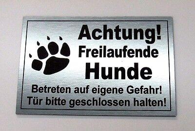 Achtung freilaufende Hunde,Hundeschild,Warnschild,Gravurschild, 12 x 8 cm,