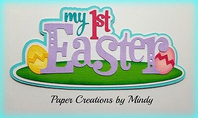Craftecafe Mindy First Easter baby  title premade paper piecing scrapbook page