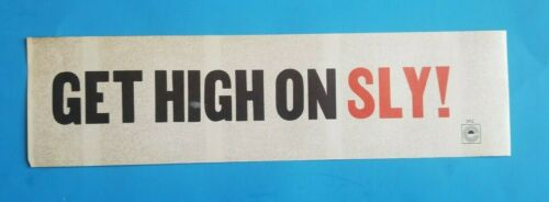 -RARE- GET HIGH ON SLY! SLY & THE FAMILY STONE - BUMPER STICKER EPIC RECORDS (C)