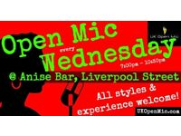 UK Open Mic | 7pm | WEDNESDAY @ Anise Bar, Liverpool St (Old St, Hoxton, Shoreditch, Bethnal Green)