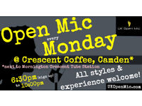 UK Open Mic | 6:30pm | MONDAY @ Crescent Coffee, Mornington Crescent (Camden / King's Cross)