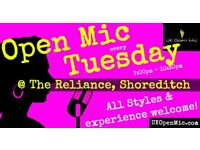 UK Open Mic   7pm   TUESDAY @ The Reliance, Shoreditch (Old St, Hoxton, Liverpool St, Bethnal Green)