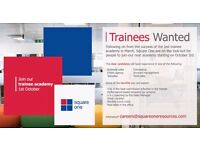 Trainees Wanted