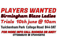 BIRMINGHAM BLAZE LADIES TRIALS