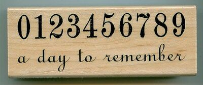 Hampton Art rubber stamp A DAY TO REMEMBER wood mounted, Numbers, Sentiments