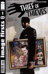 THIEF OF THIEVES #1 - IMAGE FIRSTS EDITION - IMAGE COMICS - ROBERT KIRKMAN