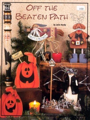 Off the Beaten Path Decorative Painting Book by Julie Hardy
