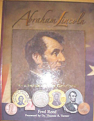 "Abraham Lincoln ""The Image Of Greatness"""
