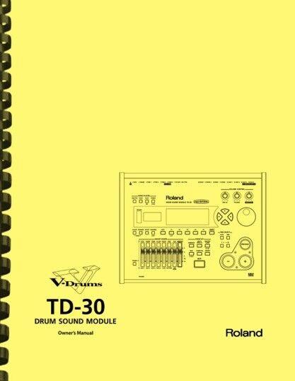 Roland TD-30 Drum Sound Module 4-in-1 Owner s Manual - $19.95