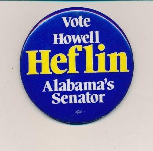 """1978 Howell Heflin for U.S. Senate 2 1/4"""" cello Alabama AL campaign button"""