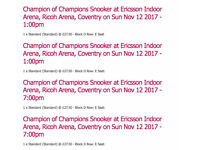 2 x Champion of Champions FINAL tickets - ALL DAY - Coventry - SUNDAY 12 NOVEMBER - COLLECT W.LONDON