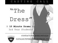 "*CASTING CALL* STUDENT FILM ""THE DRESS"""