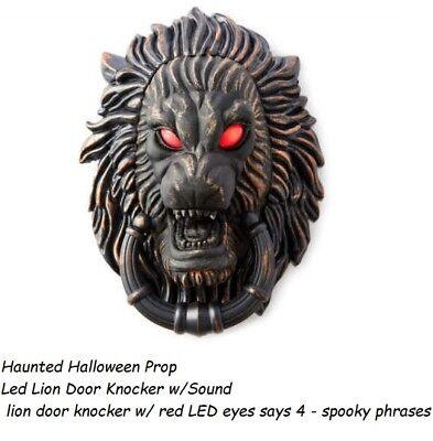 Haunted Halloween Prop lion door knocker w/ red LED eyes says 4 - spooky phrase](Halloween Phrases Sayings)