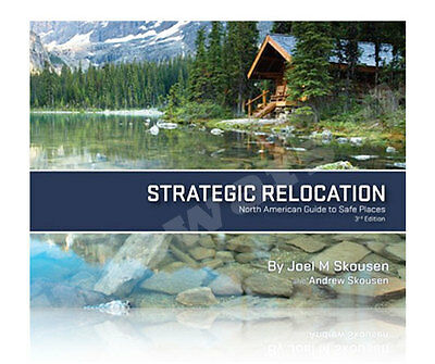 Strategic Relocation: North American Guide To Safe Places by Joel Skousen on Rummage