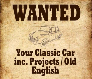 Wanted: WANTED CLASSIC AND PROJECT CARS