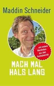 Mach mal Hals lang von Maddin Schneider (2011, Taschenbuch) #1533