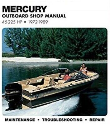 Mercury Outboard Shop Manual - 1972-1989 Mercury 45 - 225 HP Outboard Service Workshop Manual