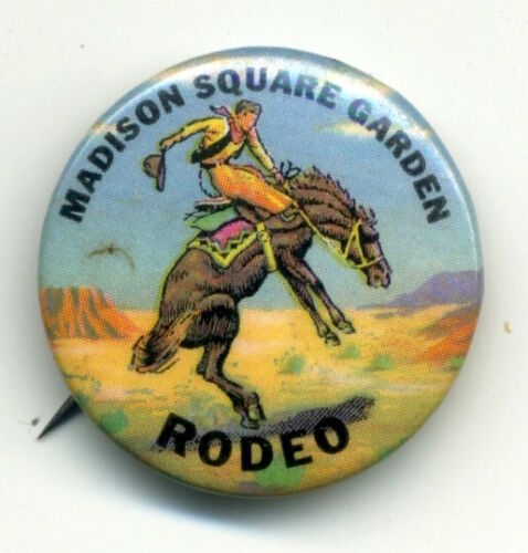 """1950s MADISON SQUARE GARDEN RODEO 1.25"""" pinback button (A162)"""