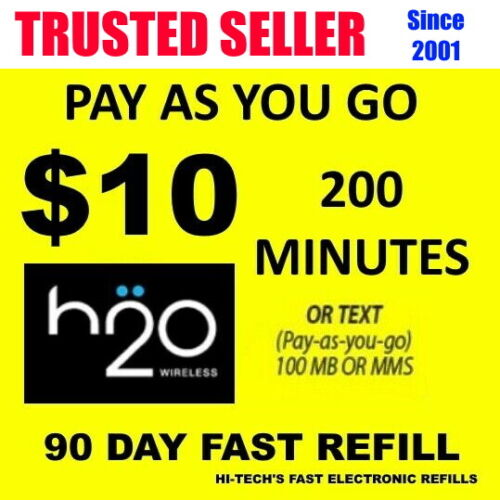$10 H2O H20 PAYGO FAST REFILL DIRECT to PHONE 🔥 GET IT TODAY! 🔥 TRUSTED SELLER