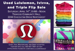 Used Lululemon, Ivivva & Triple Flip Sale June 10th, 11-3pm.