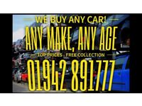 WANTED :: SELL YOUR CAR/VAN NOW ::01942 891777 :: FREE COLLECTION::DVLA REGISTERED-TOP PRICES PAID