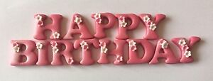EDIBLE SUGARPASTE ICING HAPPY BIRTHDAY LETTERS GIRL FLOWERS CAKE TOPPERS