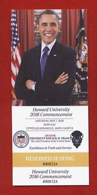 BARACK OBAMA 2016 HOWARD UNIVERSITY COMMENCEMENT SPEECH RESERVED SEATING TICKET