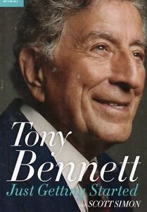 TONY BENNETT JUST GETTING STARTED BY SCOT SIMON ADVANCED COPY
