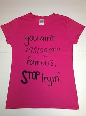 Juniors medium pink T-Shirt 100% cotton. Sayings~   - Pink Sayings