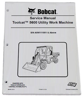 Bobcat 5600 Toolcat Utility Vehicle Service Manual Owners Maintenance Manual 4
