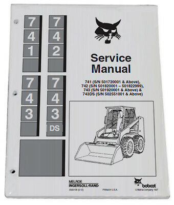 Bobcat 741 742 743 743ds Skid Steer Service Manual Shop Repair Book 6566109