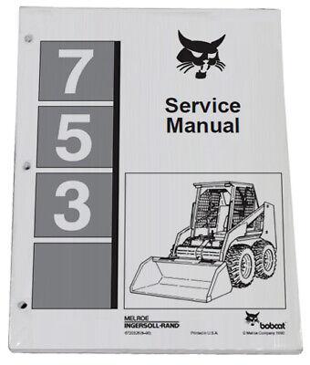 Bobcat 753 Skid Steer Loader Service Manual Shop Repair Book Part 6720326 - $37.70
