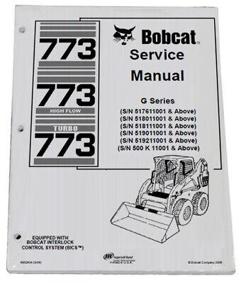 Bobcat 773 G Series Skid Steer Loader Service Manual Shop Repair Book Pn 6900834