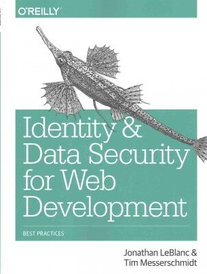 Identity and Data Security for Web Development : Best Practices, Paperback
